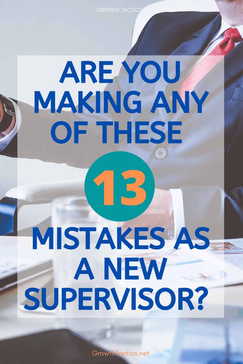 13 First Time Supervisor Tips to Succeed as a New Manager