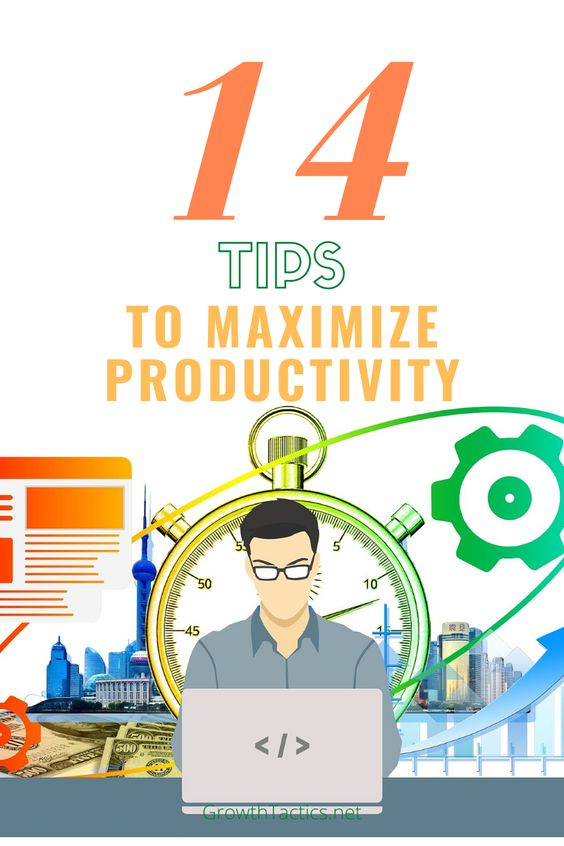 14 Tips Guaranteed to Increase Productivity at Work and Home