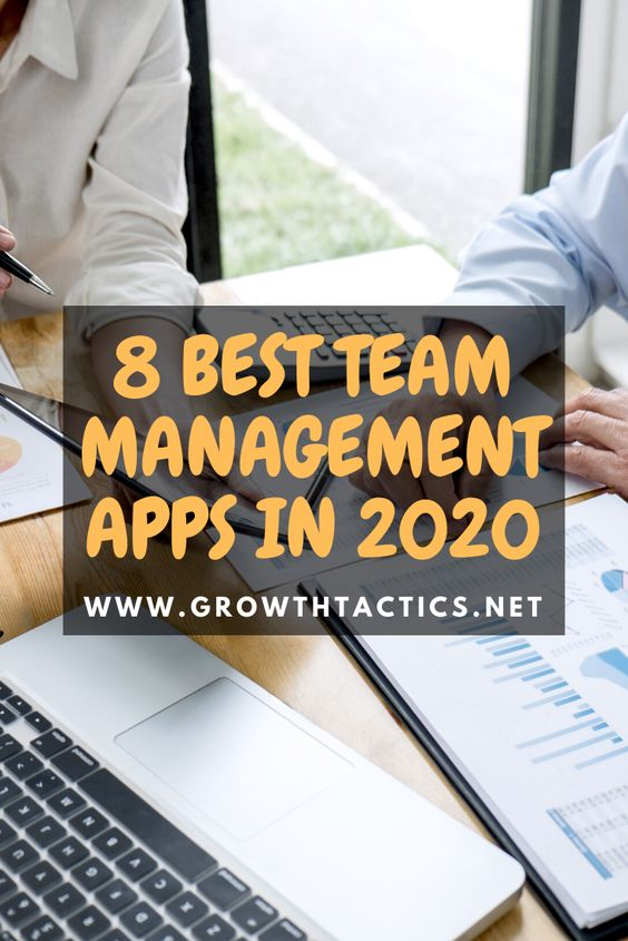 8 Best Apps for Team Management in 2020