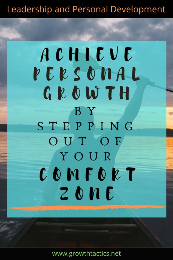 8 Tips to Step Out of Your Comfort Zone and See Personal Growth