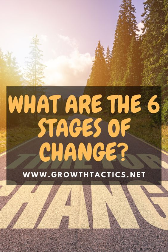 Be a Better Transformational Leader Using The 6 Stages of Change