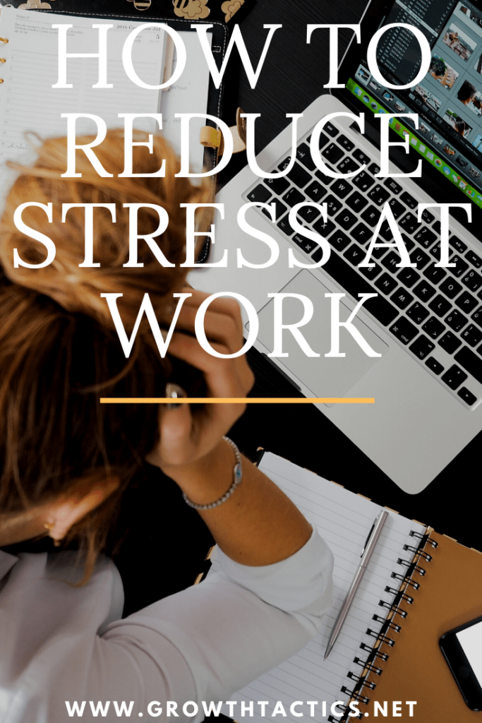 How to Reduce Stress at Work and Be Happier