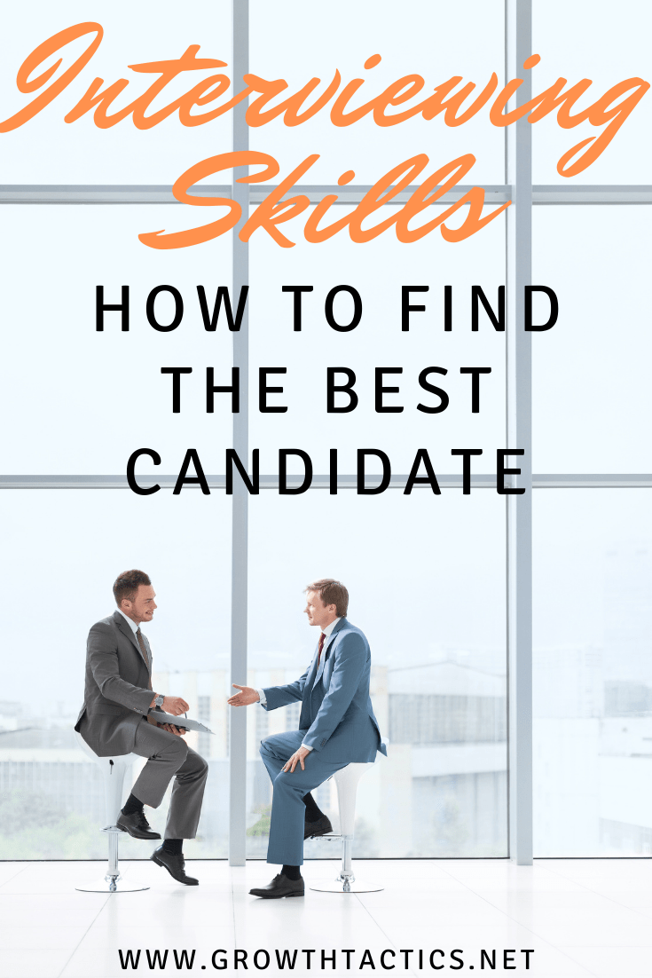 Interviewing Skills for Managers: How to Find the Best Candidate