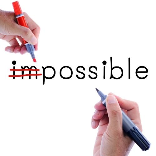 Image of the word impossible with the im crossed out for the motivator section.