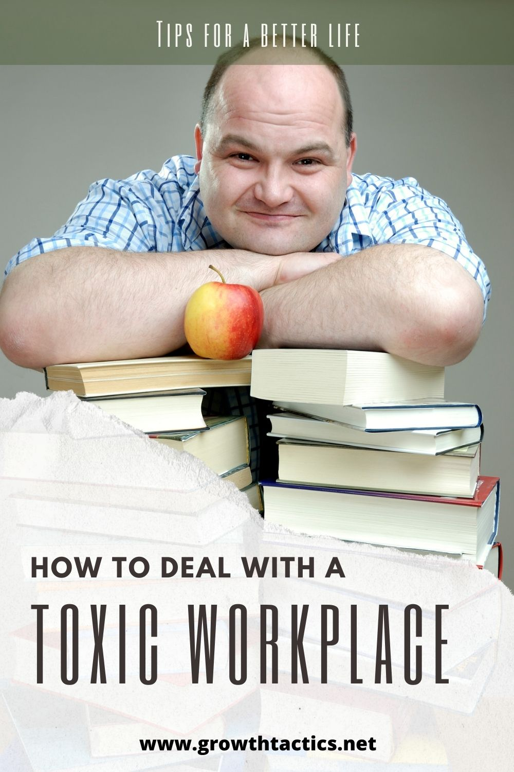 Pinterest pin for Don't Put up With a Toxic Work Environment; 9 Tips to Fix It article.