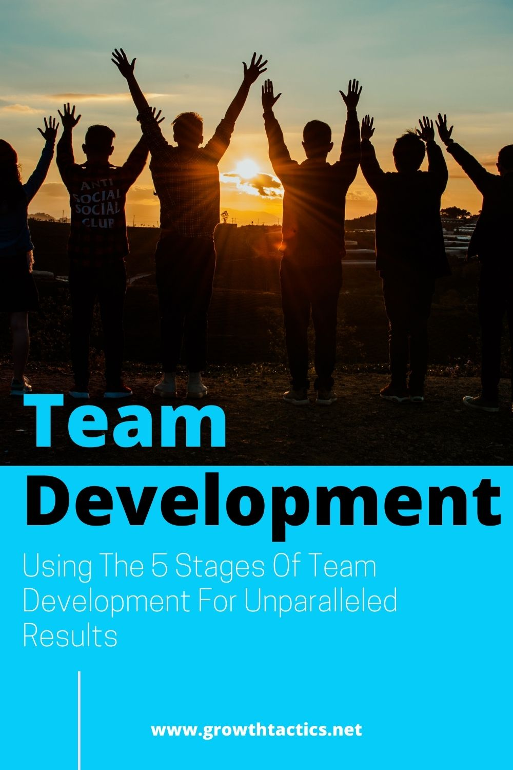 Using The 5 Stages Of Team Development For Unparalleled Results