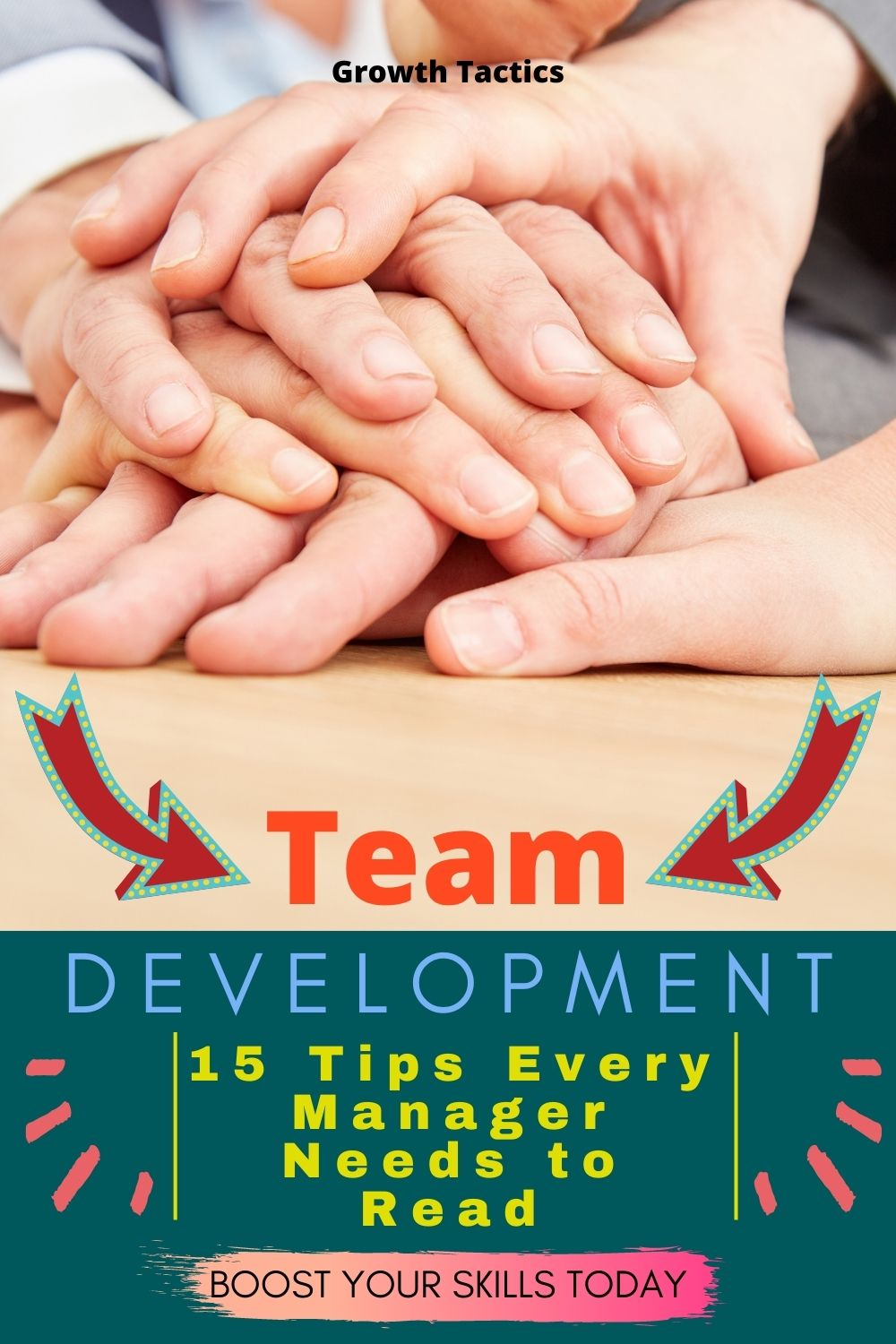 15 Things You Need To Know To Develop Superior Teams