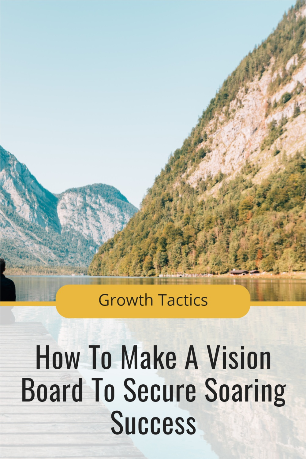How To Make A Vision Board To Secure Soaring Success