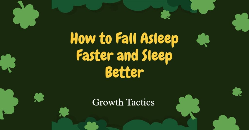 How to Fall Asleep Faster and Sleep Better 2