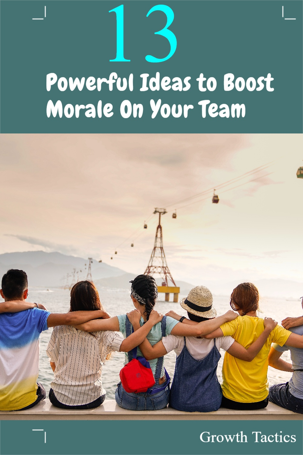 13 Powerful Ideas to Boost Morale On Your Team