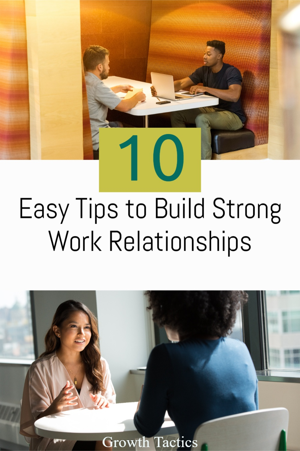10 Easy Tips to Build Strong Work Relationships