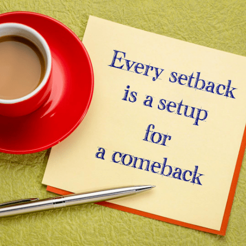 """Image with the words """"Every setback is a setup for a comeback"""" for creating a positive professional image."""